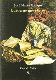 Cuaderno musulman par  Jose María Torrijos