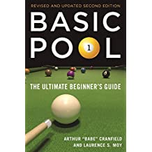Basic Pool: The Ultimate Beginner's Guide (Revised and Updated) (English Edition)