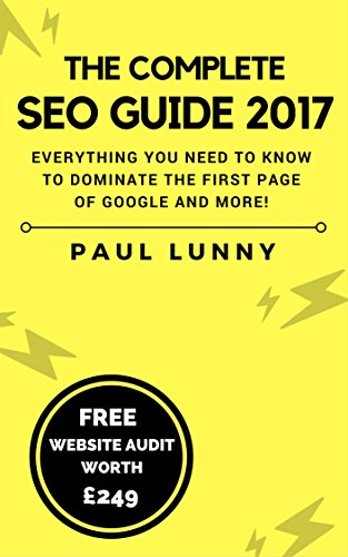 the-complete-seo-guide-2017-everything-you-need-to-know-to-dominate-the-first-page-of-google-and-mor