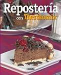 Reposteria Con Thermomix (El Rincón D...