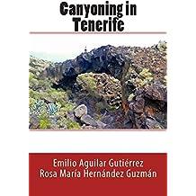 Canyoning in Tenerife by Emilio Aguilar Guti??rrez (2014-01-07)