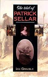 The Trial of Patrick Sellar (Strathnaver Trilogy)