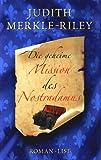 Die geheime Mission des Nostradamus - Judith Merkle Riley