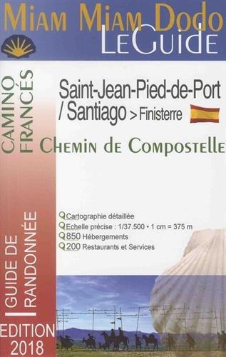 Miam Miam Dodo Camino Francés 2018 (St-Jean-Pied-de-Port à Saint-Jacques-de-Compostelle)