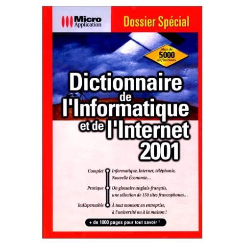 Dictionnaire de l'informatique et de l'Internet 2001