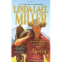 McKettricks of Texas: Austin (McKettricks of Texas Novels)
