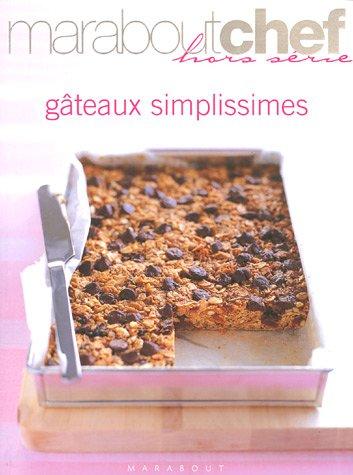 Gâteaux simplissimes