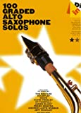 Dip in - 100 Graded Alto Sax Solos - Altsaxophon Noten [Musiknoten] mit Songs von The Beatles, Coldplay, Oasis, Elvis Presley, KT Tunstall, James Blunt, Frank Sinatra, Andrew Lloyd Webber, Jeff Buckley u.v.m.