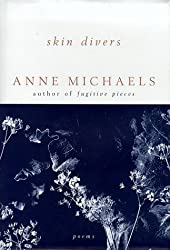 Skin Divers by Michaels, Anne (1999) Hardcover