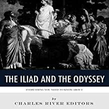 Everything You Need to Know About the Iliad and the Odyssey