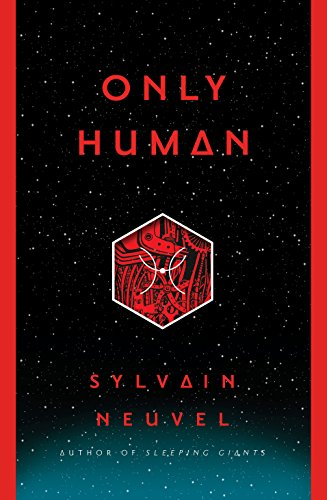 Only Human (Themis Files) por Sylvain Neuvel