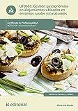 Gestión gastronómica en alojamientos ubicados en entornos rurales y/o naturales. HOTU0109