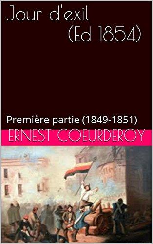 Jour d'exil   (Ed 1854): Première partie (1849-1851)
