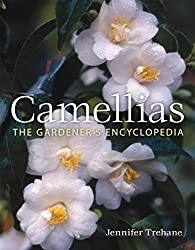 Camellias: The Gardener's Encyclopedia by Yvonne Cave (2007-11-15)