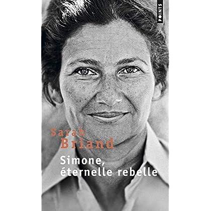 Simone, éternelle rebelle