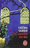 les jardins du roi oufkir hassan ii et nous