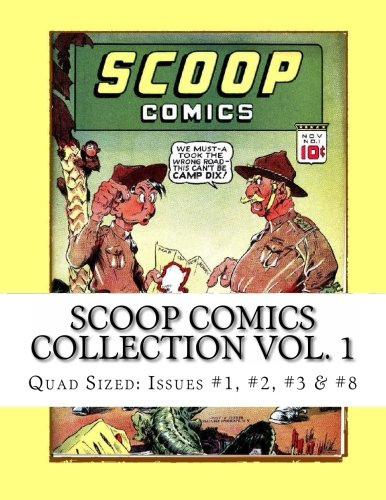 Scoop Comics Collection Vol. 1: Quad Sized: Complete Issues #1, 2, 3 & #8 -