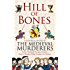 Hill of Bones (Medieval Murderers Book 7)