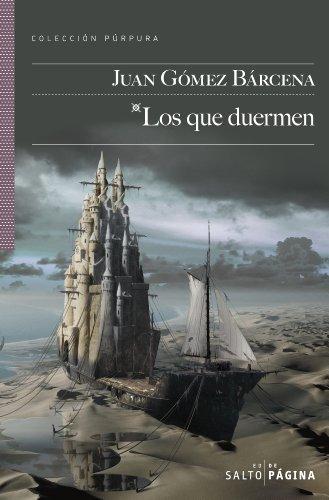 Los que duermen y otros relatos (COLECCIÓN PÚRPURA) por Juan Gómez Bárcena