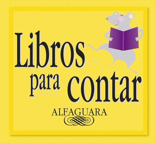Libros para contar (Libros Para Contar / Stories for the Telling) por Alma Flor Ada