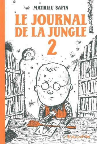 Le Journal de la jungle, Tome 2 :