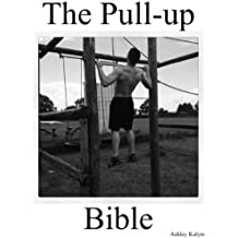 The Pull-up Bible (The Bible Training Series Book 2)