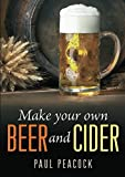 Make Your Own Beer And Cider (William Lorimer)