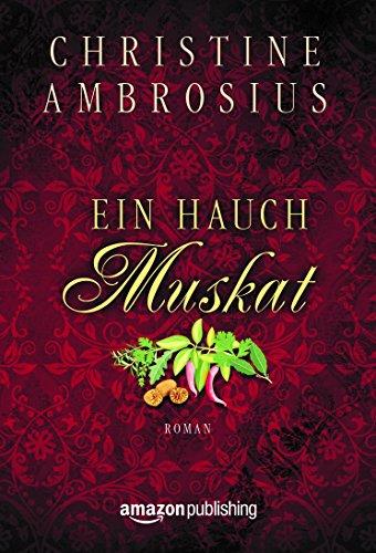 Buchseite und Rezensionen zu 'Ein Hauch Muskat' von Christine Ambrosius