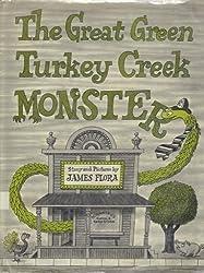 Great Green Turkey Creek Monster by James Flora (1976-07-01)