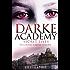 Secret Lives: Book 1 (Darke Academy)