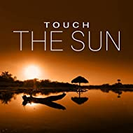 Touch the Sun – Beautiful Beach, Relaxation, Summer Vibes, Ambient Music, Palma de Lounge, Summer Dreams