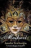 Maskiert von Amalia Zeichnerin