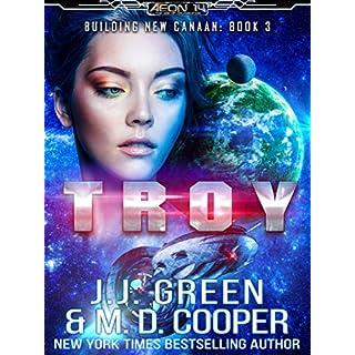 Troy - A Space Opera Colonization Adventure (Aeon 14: Building New Canaan Book 3)