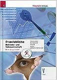 Praxisblicke - Betriebs- und Volkswirtschaft V HLW inkl. Übungs-CD-ROM