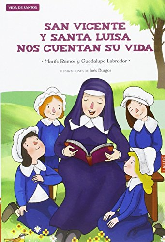 San Vicente y Santa Luisa nos cuentan su vida (Laude)