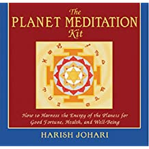 The Planet Meditation Kit: How to Harness the Energy of the Planets for Good Fortune, Health and Well-Being