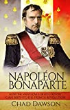 Napoléon Bonaparte: How one man's love for his country gave birth to the