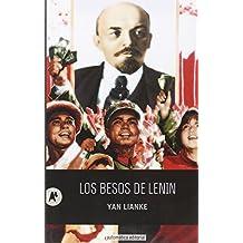 Los Besos De Lenin (Narrativa)