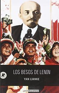 Los besos de Lenin par Yan Lianke