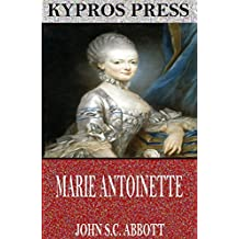 Marie Antoinette (English Edition)