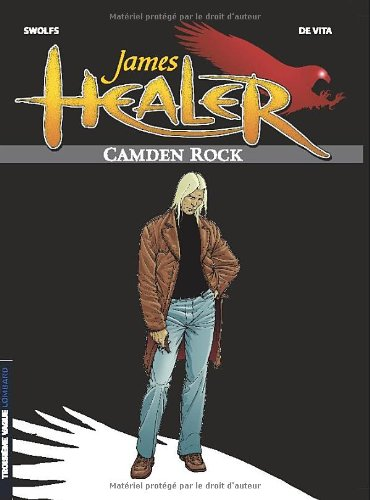 James Healer, tome 1 : Camden Rock