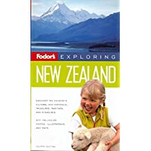 Fodor's Exploring New Zealand, 4th Edition (Exploring Guides, Band 4)