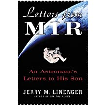 Letters from MIR: An Astronausts Letters to His Son