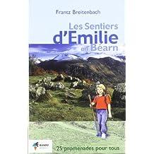 LES SENTIERS D'EMILIE EN BEARN