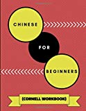 Chinese For Beginners (Cornell Workbook): An Adaptable Journal To Practice Learning Chinese Words, Alphabet, Verbs and Adjectives