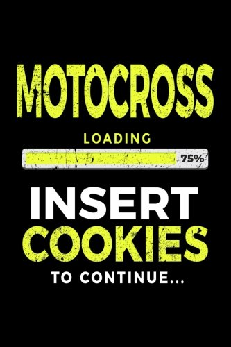 Motocross Loading 75% Insert Cookies To Continue: Lined Notebooks & Journals To Write In por Dartan Creations