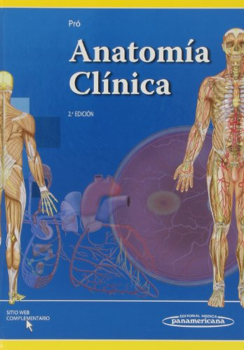 Anatomía Clínica / Clinical Anatomy por Eduardo Pró