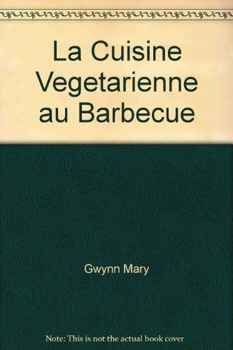 La cuisine végétarienne au barbecue