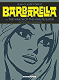 Barbarella & the Wrath of the Minute-Eater by Jean-Claude Forest (2015-01-07)