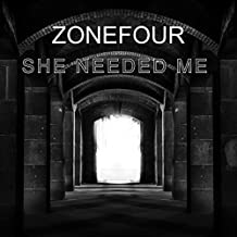 She Needed Me [Explicit]